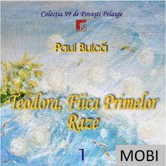 """Prima poveste în format electronic (MOBI) din Colecția """"99 de Povești Pelasge"""" a autorului Paul Buică Ebooks, Movies, Movie Posters, Author, Films, Film Poster, Cinema, Movie, Film"""