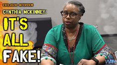"""Cynthia McKinney On Government: """"It's All FAKE!"""" (FULL Exclusive Interview)"""