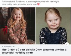 Meet Grace: a with Down syndrome who has a successful modeling career Down Syndrome People, Down Syndrome Awareness, Broody, Life Learning, Disney Shows, 7 Year Olds, Pro Life, Child Models, Modeling