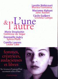 L'une et l'autre. / Marie Desplechin et Gwenaëlle Aubry, 2015  http://bu.univ-angers.fr/rechercher/description?notice=000796367