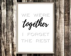 Couples Print We Were Together I Forget The Rest Print Couple Art, Couple Quotes, Quote Prints, Framed Prints, Couple Bedroom, We Are Together, Bedroom Art, Poster On, Etsy Handmade