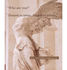 Quotes about angels and demons Angel Quotes, Angels And Demons, Statue, Art, Craft Art, Kunst, Art Journaling, Sculpture, Art Education