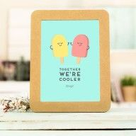 """Together, we're cooler"" Print. #mrwonderful #summer #print #quote"