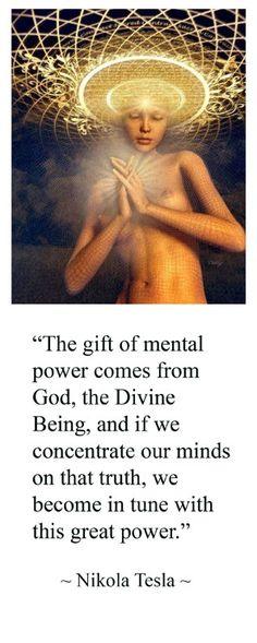♔ The gift of mental power ~ Nikola Tesla Nikola Tesla, Spiritual Awakening, Spiritual Quotes, Spiritual Path, Einstein, Spiritus, Quantum Physics, Positive Words, Law Of Attraction