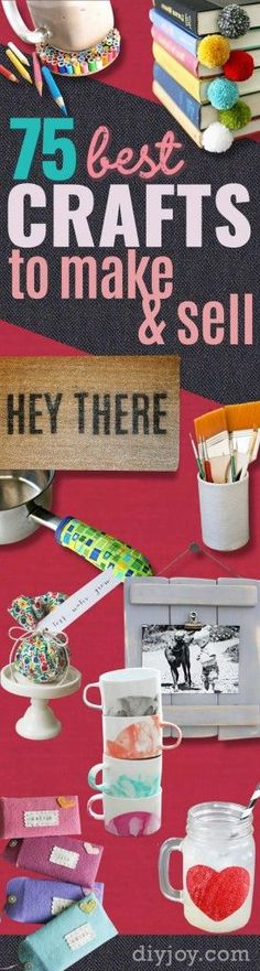 76 Crafts To Make and Sell - Easy DIY Ideas for Cheap Things To Sell on Etsy, Online and for Craft Fairs. Make Money with These Homemade Crafts for Teens, Kids, Christmas, Summer, Mother's Day Gifts.  |  diyjoy.com/crafts-to-make-and-sell