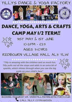 tillysdancefactory | HOLIDAY CAMPS & FAMILY YOGA Family Yoga, May 1, School Holidays, Workshop, Arts And Crafts, Camping, Dance, Children, Fun