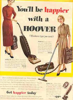 """You'll be happier with a Hoover"" vintage vacuum cleaner ad"