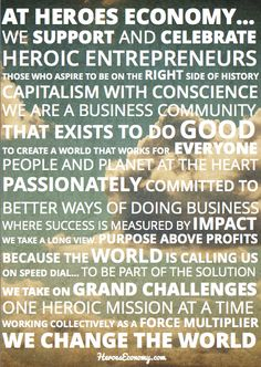 Living deeply, doing good, creating a world that works for everyone and working collectively to be part of the solution tops the list of things we strive for. Get to know our manifesto and learn a little more about our mission and what lights our fire - our pact for helping businesses to change the world. We'd love for you to share this manifesto with others so we continue to grow business as a force for good