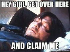 Get over here and claim me Daryl Dixon Norman Reedus Fangirl T - Fangirl Shirts - Ideas of Fangirl Shirts - Hey girl. Get over here and claim me Daryl Dixon Norman Reedus Fangirl The Walking Dead Walking Dead Memes, Fear The Walking Dead, Walking Man, Daryl Dixon, Norman Reedus, Stuff And Thangs, Dead Man, Hey Girl, Man Alive