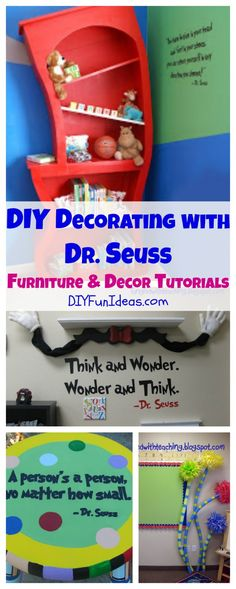 DIY Decorating With Dr. Seuss: Dr. Seuss Furniture & Decor Tutorials............................................................. Tons more fun DIYs at DIYFUNIDEAS.COM