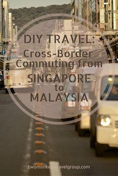 DIY Travel: Cross-border commuting from Singapore to Malaysia. Do you have a day or two to spare for a cross-country trip, other than your destination like Singapore?  Does that country happen to be Malaysia? You're lucky because these two countries can be reached within five to seven hours depending on traffic conditions. Don't worry about how to do it because we got it covered for you.