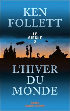 Le Bouquinovore: L'hiver du Monde, Ken Follett