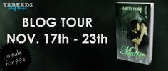 BLOG TOUR, GIVEAWAY & REVIEW - Malice by Amity Hope - 4 out of 5 (really liked it), Fantasy, Paranormal, Romance, Urban, YA Reads Book Tours, Young Adult  (November)