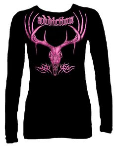 Hunting Shirts For Women | Addiction T Shirt for Women (Long Sleeve)