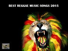 Best Reggae Music Songs 2015