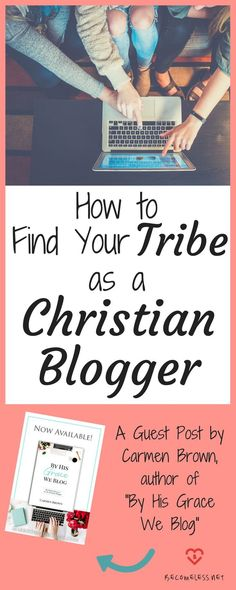 How to Find Your Tribe As a Christian Blogger | Advice for Christian Bloggers |  Connecting with Other Christian Bloggers Christian Women Blogs, Christian Girls, Christian Living, Christian Faith, Salt And Light, The Calling, Feeling Alone, Christian Encouragement, Finding Yourself
