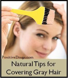 Natural Tips for Covering Gray Hair - positiveDrugs - http://positivedrugs.com/2014/02/16/natural-tips-covering-gray-hair/