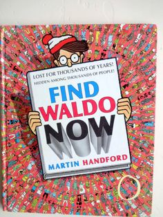 Find Waldo Now.    Book for ages  5-9. Book by Martin Handford.