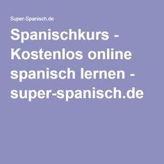 Spanischkurs - Kostenlos online spanisch lernen - super-spanisch.de