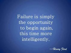 Failure is simply the opportunity to begin again, this time more intelligently. Words Quotes, Me Quotes, Fluent English, Begin Again, Favorite Quotes, My Favorite Things, Word 3, Henry Ford, Gods Promises