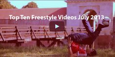 Top 10 Football Freestyle Videos Compilation for July 2013 Top Ten, Wrestling, Football, Videos, Shopping, Tops, Lucha Libre, Soccer, American Football