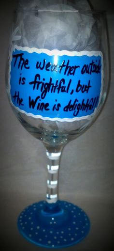 Hand Painted Wine Glass with saying The Weather by SassySippings, $15.00