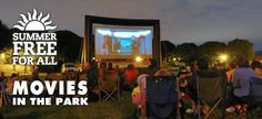 Movies in the Park.  Portland, OR summer schedule