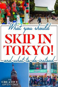 What You Should Skip Doing in Tokyo