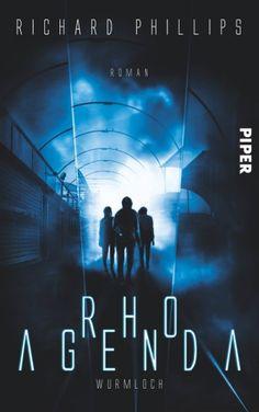 Richard Phillips - Rho Agenda 3 - Wurmloch 4.5/5 Sterne