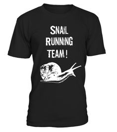 """# Snail Running Team! Funny T-Shirt .  Special Offer, not available in shops      Comes in a variety of styles and colours      Buy yours now before it is too late!      Secured payment via Visa / Mastercard / Amex / PayPal      How to place an order            Choose the model from the drop-down menu      Click on """"Buy it now""""      Choose the size and the quantity      Add your delivery address and bank details      And that's it!      Tags: This funny apparel features a cute Snail/Slug If…"""