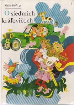 Children's book published in 1974, illustrated by Slovak artist and illustrator Ferdinand Hloznik (1921 - 2006)