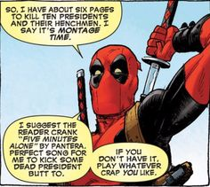 Deadpool about to kick some undead presidential ass. And FYI, that song has a lot of rage