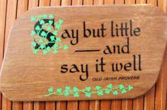 OLD IRISH PROVERB SAYING IRELAND CELTIC WOODEN PLAQUE
