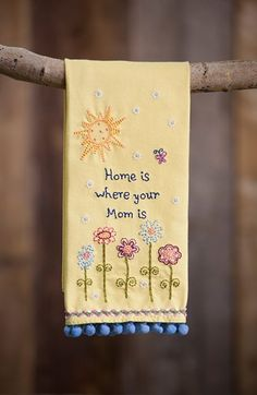 """This beautiful embroidered linen hand towel adds colorful decoration to any kitchen or bathroom. The sentiment embroidered on the bright yellow linen towel is """"Home is where your mom is"""". It is a perfect gift for your mother. Towel Embroidery, Embroidery Applique, Embroidery Stitches, Embroidery Patterns, Machine Embroidery, Hand Towels, Tea Towels, Dish Towels, Sewing Crafts"""