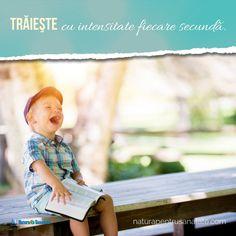 Prețuieşte fiecare clipă. Iubeşte fiecare moment. #Trăieşte cu intensitate fiecare secundă. ~ Ciprian Constantin Vlad