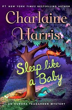 Sleep Like a Baby (Aurora Teagarden Mysteries) by Charlai... https://www.amazon.com/dp/B06WVB8L67/ref=cm_sw_r_pi_dp_x_c4MRybV7HE2RH