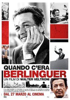 """""""Quando c'era Berlinguer"""", regia Walter Veltroni, distribuito da Bim Distribuzione, design internozero comunicazione"""