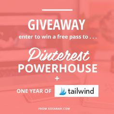Enter to win a FREE pass to Pinterest Powerhouse + One year of TailWind Plus