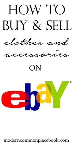 How to Buy and Sell Clothes on Ebay - tips for buying the best items for cheap! moderncommonplacebook.com