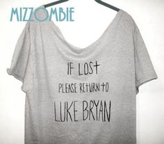 LUKE bryan, norman REEDUS if lost please return to , personalized with any name you want regular and plus size hipster shirt on Etsy, $25.00