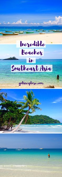 The Most Incredible Beaches In Southeast Asia | Go Live Explore