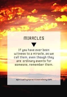 #miracles #spiritualityinpractice