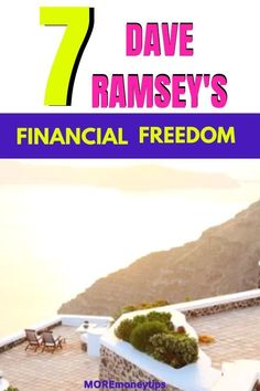 Use Dave Ramsey's 7 secret traits to realize your financial freedom. MOREmoneytips.com #financialfreedom #moneytips #daveramsey