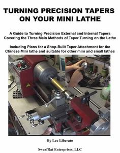 Mini Mill, Mini Lathe Instruction, Hobby Machining - Swarfrat Enterprises