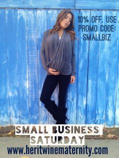 It's Small Business Saturday! Support small businesses including Heritwine Maternity.  10% Today Only! #maternity #deal www.heritwinematernity.com