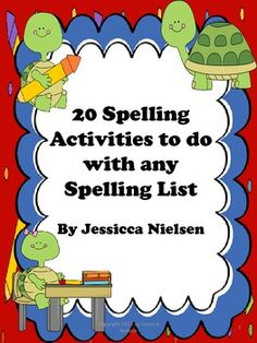 20 Spelling Activities for Any Spelling List