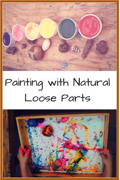 PAINTING WITH NATURAL LOOSE PARTS || Day 4