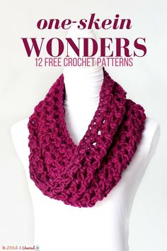 Crochet One Skein Wonders: 12 Free Patterns