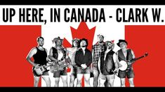 Vancouver Island, Banff, Rocky Mountains, I Am Canadian, Canada Eh, Cut Off Jeans, We Are The World, The Rock, True North