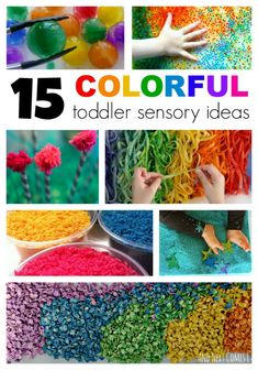 15 Colorful toddler sensory ideas. So pretty!